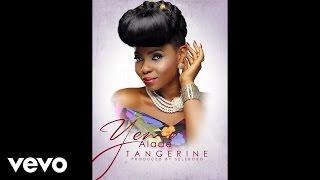 Yemi Alade - Tangerine (Audio) ft. Selebobo