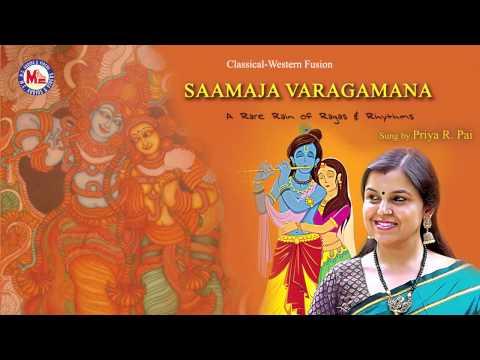 SAAMAJA VARAGAMANA   Hindu Devotional Songs   Priya R Pai   Krishna