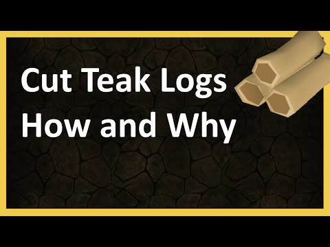 Teak Logs Woodcutting Guide - Best Woodcutting Experience - OSRS