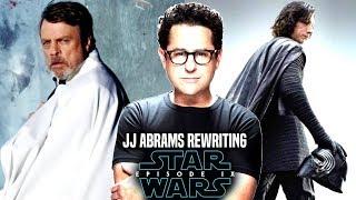 Star Wars! JJ Abrams Is Rewriting Episode 9! New Details Revealed (Star Wars News)