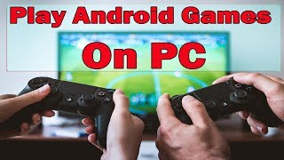 How to Run Android games and applications on PC    android emulator    bluestacks app player