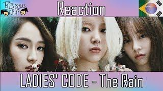 LADIES' CODE (레이디스 코드) - The Rain (더 레인) | MV REACTION