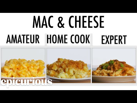 4 Levels of Mac and Cheese Amateur to Food Scientist Epicurious