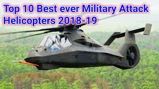 Top 10 Best ever Military Attack Helicopters 2019