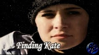 Finding Kate ( Katherine Brooks)