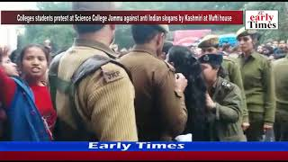 Colleges students protest at Science College Jammu against anti Indian slogans by Kashmiri at Mufti