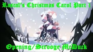 Rascal's Christmas Carol Part 1-Opening/Scrooge McDuck