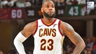 LeBron James Wants Fresh Start After NBA Finals! Is He Leaving The Cavs?