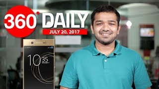 Sony Xperia XA1 Ultra Launched in India, Xiaomi Mi 5X Specifications, and More (Jul 20, 2017)