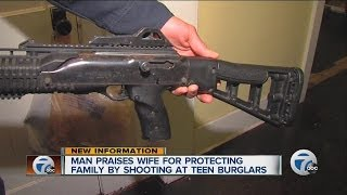 Man praises wife for protecting family by shooting at teen burglars