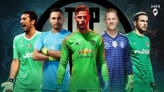 Top 10 Goalkeepers 2018 ● HD