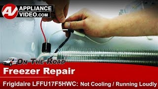 Frigidaire, Electrolux Freezer - Not cooling properly - - Diagnostic & Repair