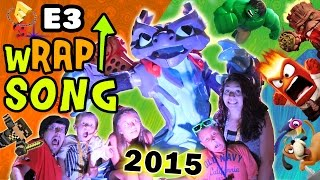 E3 2015 wRAP UP Song! (FREE DOWNLOAD) SKYLANDERS SUPERCHARGERS, INFINITY, PVZ, JUST DANCE & MORE!