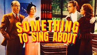 Something to Sing About (1937 film)