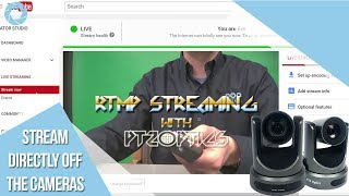 RTMP Streaming to YouTube Directly from the Cameras!