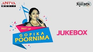 Best of Gopika Poornima ♫ ♫ Telugu Songs Jukebox
