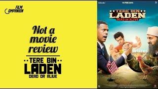 Tere Bin Laden: Dead or Alive   Not A Movie Review   Sucharita Tyagi   Film Companion