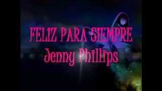 Feliz para siempre - Jenny Phillips