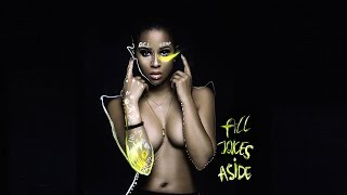DeJ Loaf - I'm Gon' Win (All Jokes Aside)