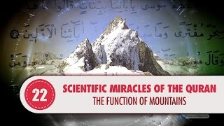 Scientific Miracles of the Quran, 22 - The Function of Mountains
