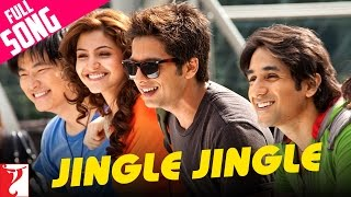 Jingle Jingle - Full Song | Badmaash Company | Shahid | Anushka | Vir Das | Meiyang Chang