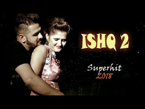Xxx Mp4 2018 Superhit Song ISHQ 2 Anjali Raghav Mandeep Rana Haryanvi Download Songs 2018 3gp Sex