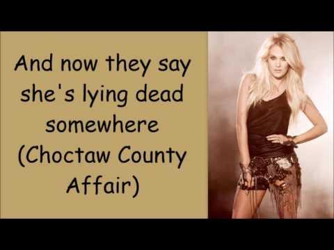 Carrie Underwood ~ Choctaw County Affair Lyrics