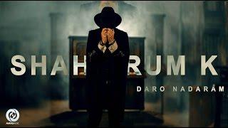 Shahrum K - Daro Nadaram OFFICIAL VIDEO 4K