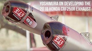 Yoshimura - Developing the 2018 Honda CRF250R Dual Exhaust
