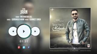 JaanNew Punjabi Songs 2015 || JAAN || NACHHATAR GILL || PROMO || TERE NA DI MEHNDI