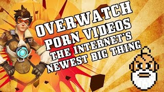 Overwatch Porn Videos ☠ The Internet's Newest Big Thing