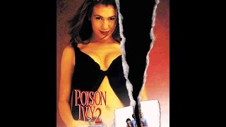 Poison Ivy 2: Lily (1995) Honest Movie Review!