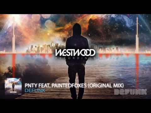 Defunk - PNTY feat. PaintedFoxes