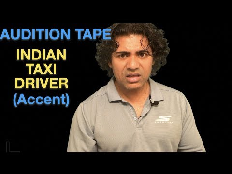 Audition Tape - Indian Taxi Driver (South Asian Accent)