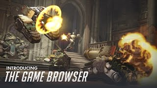 Introducing the Game Browser   Overwatch