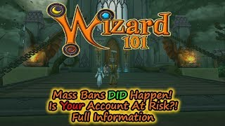 Wizard101 Mass Bans DID Happen, Are YOU At Risk of Being Banned? Full Information
