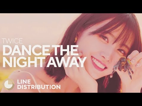 TWICE - Dance the Night Away (Line Distribution)