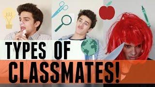Types of Annoying Classmates | Brent Rivera