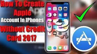 How To Create Apple ID Account In IPhones Without Credit Card 2017