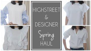 SPRING HAUL - HIGHSTREET & DESIGNER | Zara, Net-A-Porter, Adolfo Dominguez