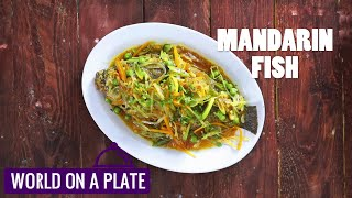 How to make Mandarin Fish | World on a Plate | Manorama Online Recipe