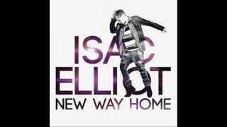 Isac Elliot - New way home *Lyrics (HD)