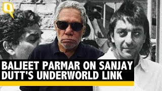 How Baljeet Parmar Linked Sanjay Dutt to the Underworld | The Quint