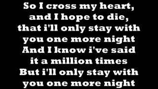 One More Night- Maroon 5 **LYRICS