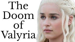 Doom of Valyria: what destroyed Daenerys and Jon's ancestors?