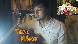 Tera Fitoor -Genius ||Arijit Singh||Cover by Ishaan|(One take)