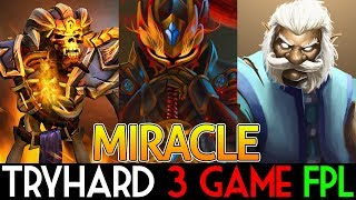 Miracle- Dota 2 [Dragon Knight] & [Zeus] & [Clinkz] TRY HARD 3 Games FPL