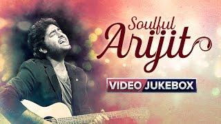 Soulful Arijit | Video Jukebox