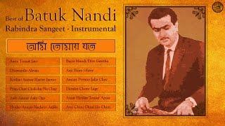 Rabindra Sangeet Instrumental Songs | Tagore On Strings | Best Of Batuk Nandi