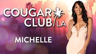 Cougar Club LA   Michelle